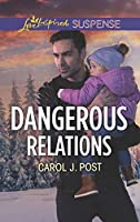 Dangerous Relations (The Baby Protectors)