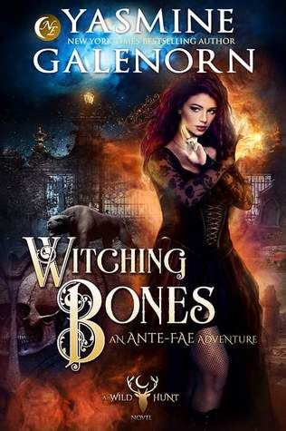Witching Bones (The Wild Hunt #8, Ante-Fae Adventure #2)