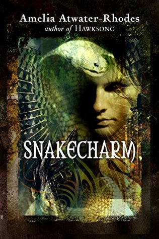 Snakecharm (The Kiesha'ra, #2) by Amelia Atwater-Rhodes