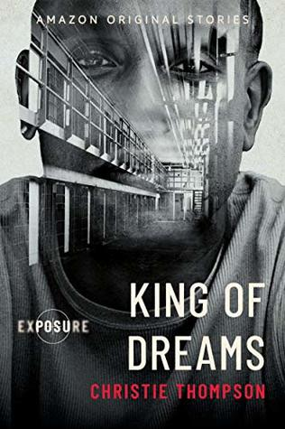 King of Dreams by Christie Thompson