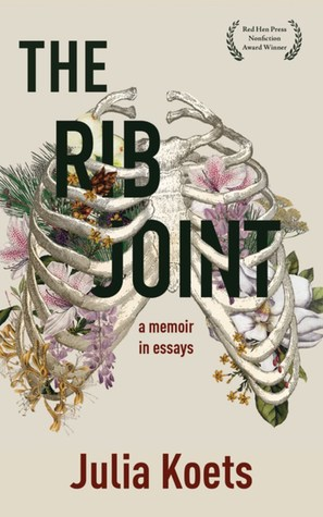 The Rib Joint by Julia Koets