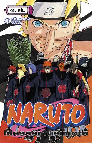 Naruto 41: Džirajova volba (Naruto, #41)