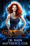 Dark Mercy (Maddy Wimsey, #3)