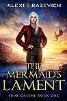 The Mermaid's Lament (Shay Greene Book 1)