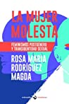 La mujer molesta: feminismos postgénero y transidentidad sexual