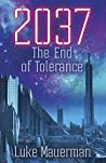 2037: The End of Tolerance
