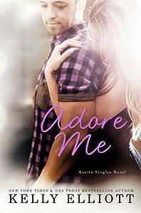 Adore Me (Austin Singles, #3)