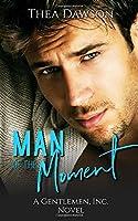 Man of the Moment (Gentlemen, Inc.)