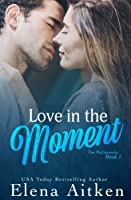 Love in the Moment (The McCormicks) (Volume 1)
