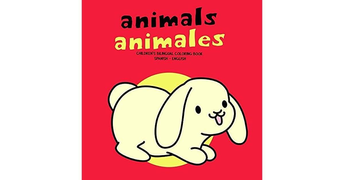 Animals Animales: Children\'s Bilingual Coloring Book Spanish ...
