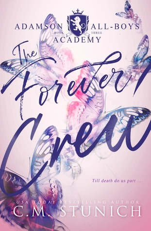 The Forever Crew (Adamson All-Boys Academy, #3)