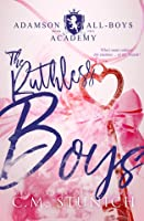 The Ruthless Boys (Adamson All-Boys Academy, #2)