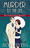 Murder by the Sea (The Violet Carlyle Mysteries #14)