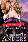 The Perfect Spinster (The Not So Saintly Sisters Book 2)