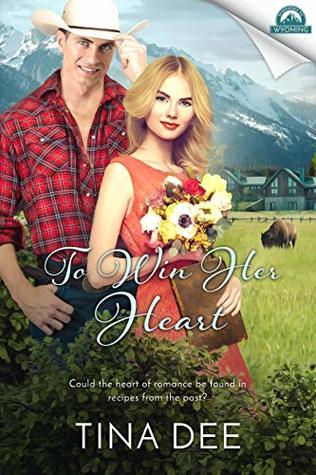 To Win Her Heart by Tina Dee