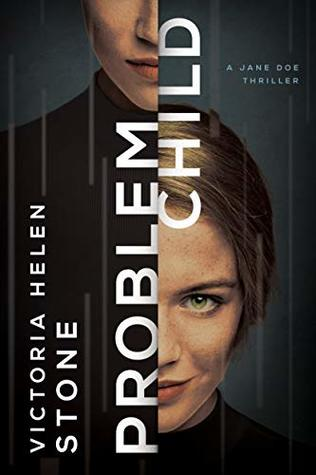 Problem Child (Jane Doe, #2)