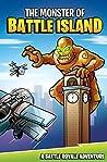 The Monster of Battle Island: A Battle Royale Adventure