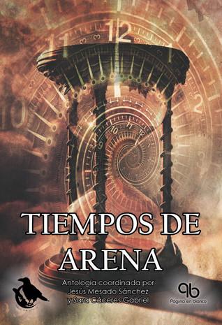 Tiempos de arena by Jesús Mesado Sánchez