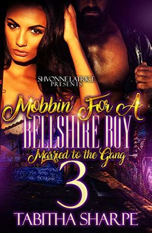Mobbin' for a Bellshire Boy 3 by Tabitha Sharpe