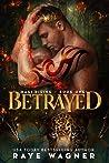 Betrayed (Magi Rising, #1)