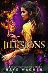 Illusions (Magi Rising, #3)