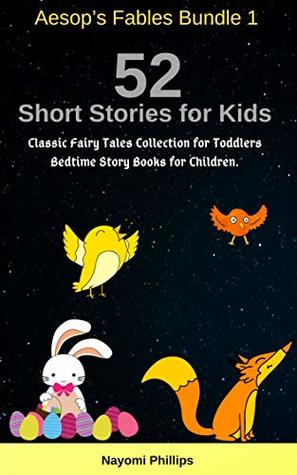 Aesop's Fables Bundle 1: 52 Short Stories for Kids. Classic Fairy Tales Collection for Children. Bedtime Story Books for Toddlers.