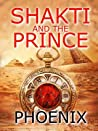 Shakti and The Prince (Far From Home Series #4)