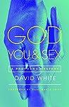 God, You, & Sex: A Profound Mystery