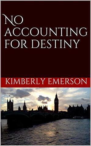 No Accounting for Destiny
