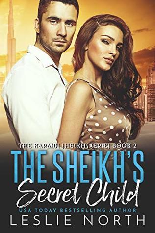 The Sheikh's Secret Child