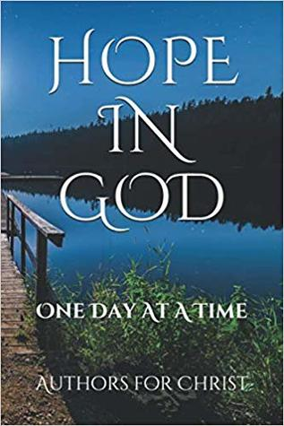 Hope In God by Authors For Christ