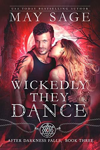 Wickedly They Dance