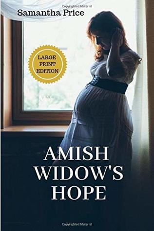 Amish Widow's Hope (Expectant Amish Widows #1) by Samantha Price
