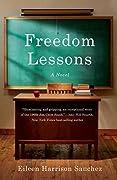 Freedom Lessons: A Novel