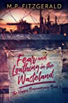 Fear and Loathing in the Wasteland (The Happy Bureaucracy, #2)