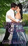 Eternally My Duke (Ever Beloved, #4)