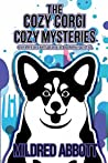 The Cozy Corgi Cozy Mysteries, Collection Four (Cozy Corgi Mysteries #10-12)