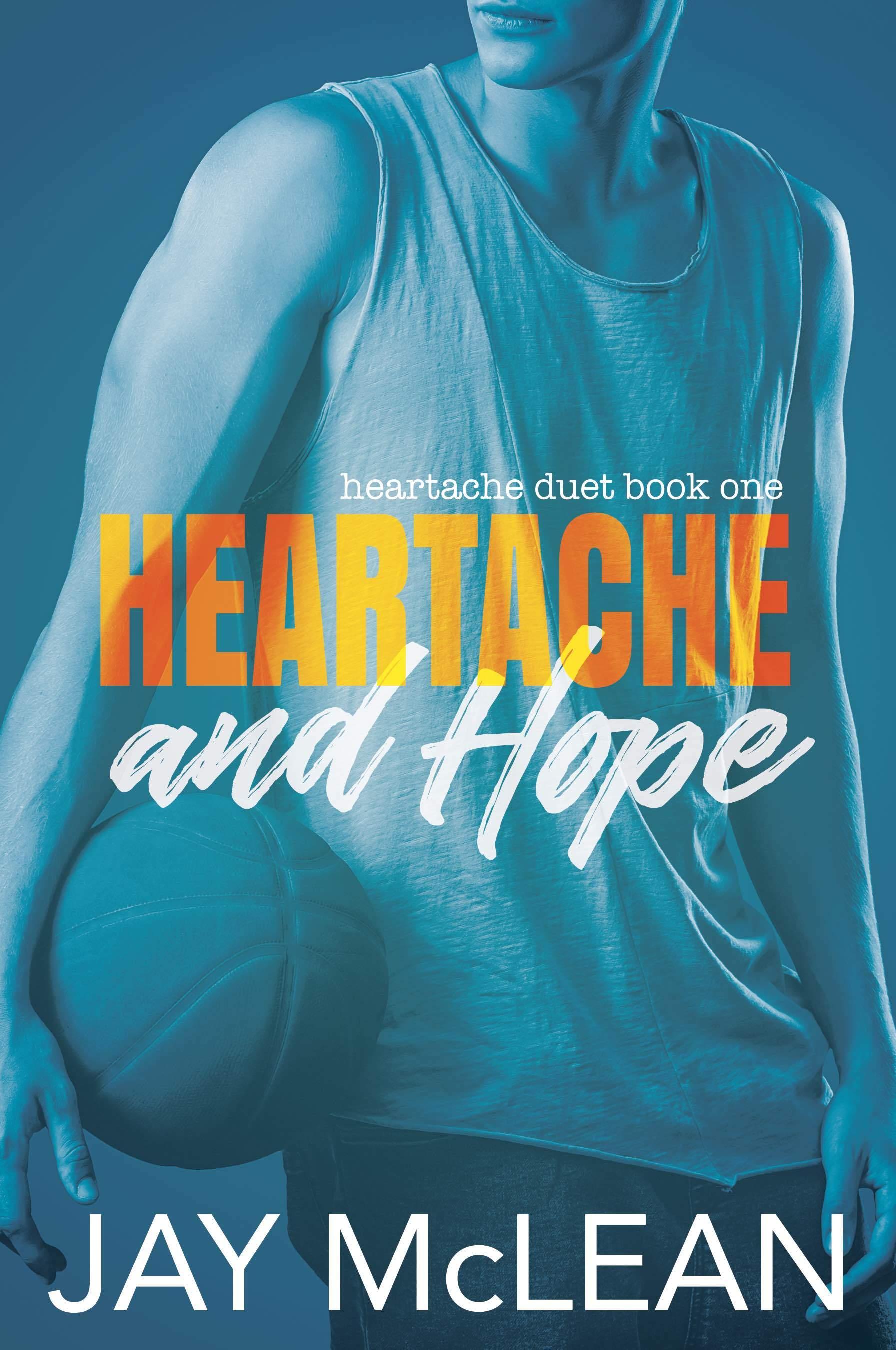 Heartache and Hope