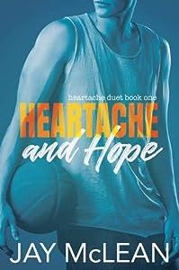 Heartache and Hope (Heartache Duet, #1)