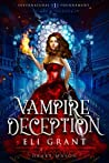 Vampire Deception: Thieves & Liars (Supernatural Tournament Series Book 1)