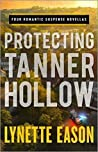 Protecting Tanner Hollow (Tanner Hollow, #1-4) ebook review