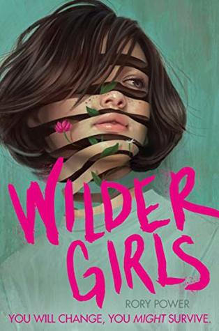 Wilder Girls by Rory Power