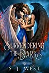 Surrendering the Dark (Lucifer and Amalie's Story, #1)