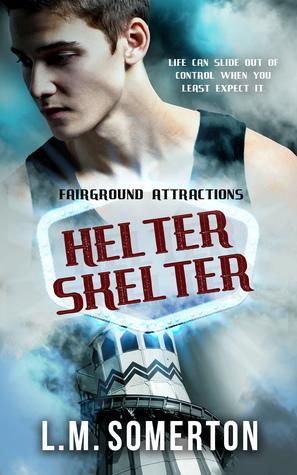 Helter Skelter (Fairground Attractions, #3)