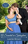 A Scandal in Springtime by Leenie Brown