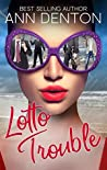 Lotto Trouble (Lotto Love, #2)