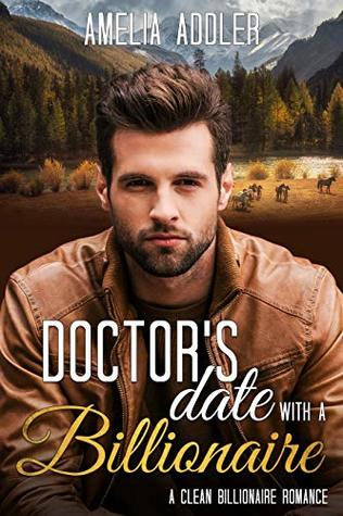 Doctor's Date with a Billionaire (Billionaire Date, #2)