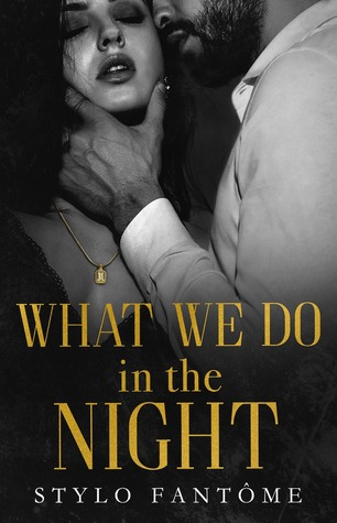 What We Do in the Night (Day to Night, #1)
