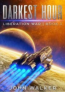 Darkest Hour (Liberation War, #1)