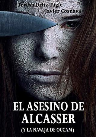 EL ASESINO DE ALCASSER (y la navaja de Occam)